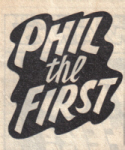 Phil the First. A humorous Hornet story.