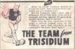The Team From Trisidium. A humorous football story.